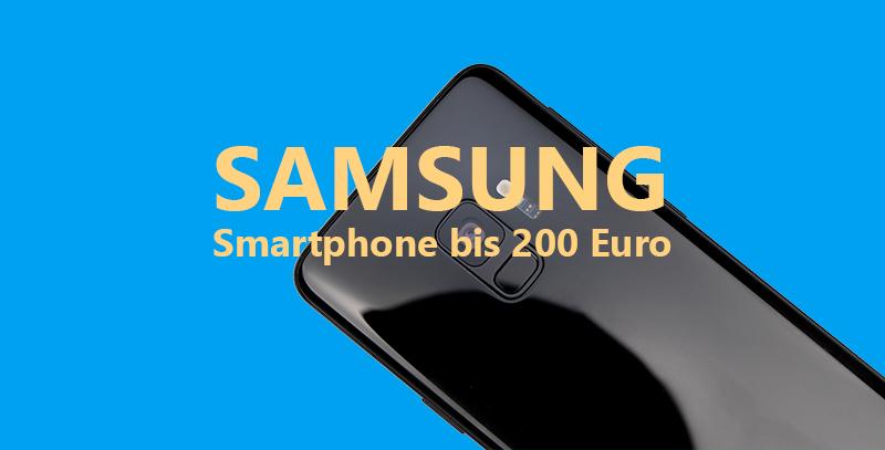 Samsung Smartphone bis 200 Euro